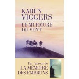 Le Murmure du vent – Karen VIGGERS
