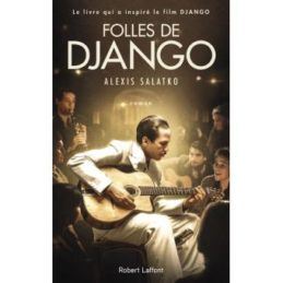 Folles de Django – Alexis SALATKO