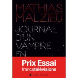 Journal d'un vampire en pyjama – Mathias Malzieu