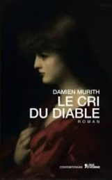 Le Cri du Diable – Damien MURITH