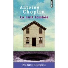 La nuit tombée – Antoine CHOPLIN
