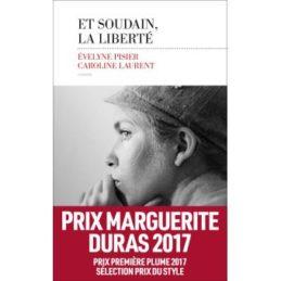 Et soudain la liberté – Evelyne PISIER – Caroline Laurent