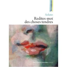Redites-moi des choses tendres – SOLUTO