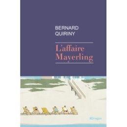 L'affaire Mayerling – Bernard QUIRINY