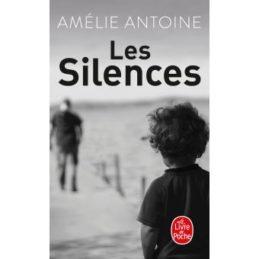 Les Silences – Amélie ANTOINE