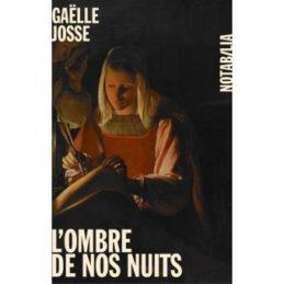 L'ombre de nos nuits – Gaëlle JOSSE