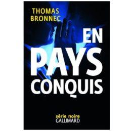 En Pays Conquis – Thomas BRONNEC