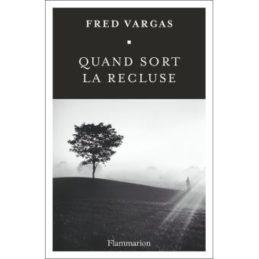 Quand sort la recluse – Fred VARGAS