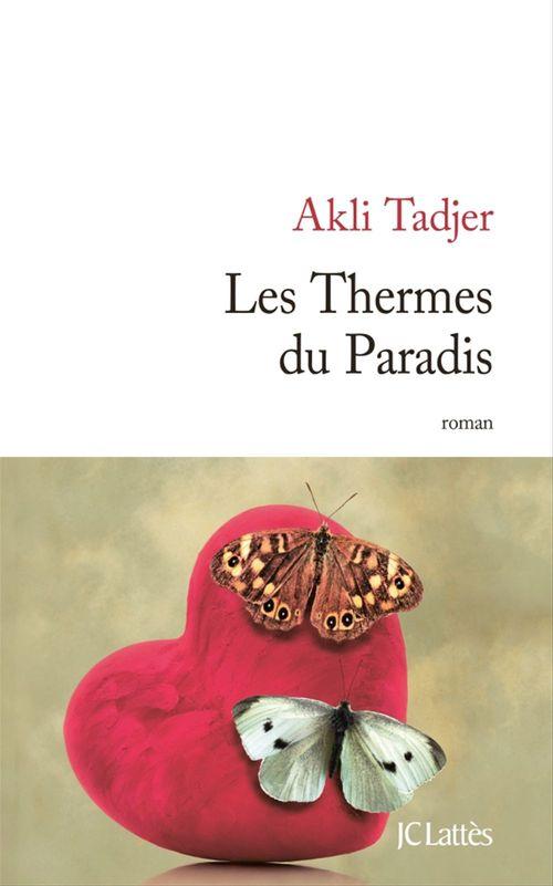Les Thermes du Paradis - Akli TADJER