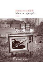 Marx et la poupée – Maryam Madjadi
