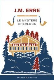 Le Mystère Sherlock – J.M. ERRE