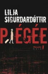Piégée – Lilja SIGURDARDOTTIR