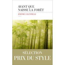 Avant que naisse la forêt – Jérôme CHANTREAU