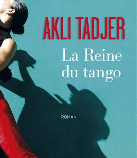 La Reine du Tango - Akli TADJER