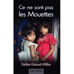Ce ne sont pas les mouettes – Didier Giroud-Piffoz