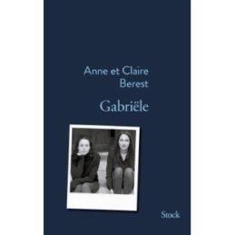 Gabriële – Anne et Claire BEREST