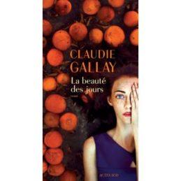 La beauté des jours – Claudie Gallay