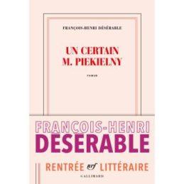Un certain M. Piekielny – François-Henri DESERABLE
