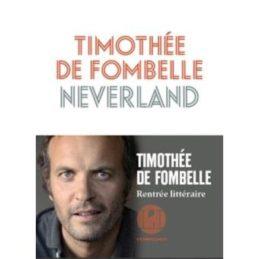 Neverland – Thimotée de FOMBELLE