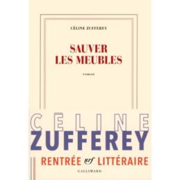 Sauver les meubles – Céline ZUFFEREY