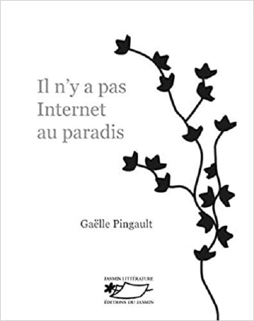 il-n-y-a-pas-internet-au-paradis-gaelle-pingault