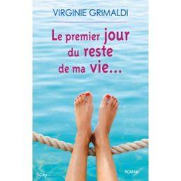 Le dernier jour du reste de ma vie – Virginie GRIMALDI