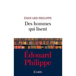 Des hommes qui lisent – Edouard PHILIPPE