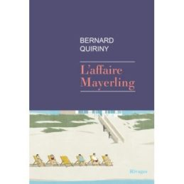 L'affaire Mayerling – Bernard QUIRINY