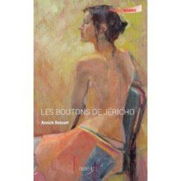 Les Boutons de Jéricho – Annick BOISSET