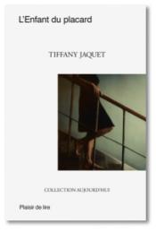 L'enfant du placard – Tiffany JAQUET