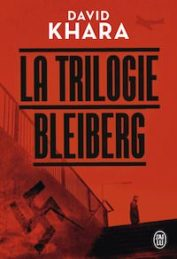La trilogie Bleiberg – David KHARA
