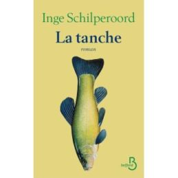 La Tanche – Inge SCHILPEROORD