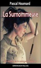 La Surnommeuse – Pascal HOUMARD