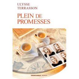 Plein de promesses – Ulysse TERRASSON