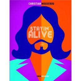 Stayin' Alive – Christian MOGUEROU