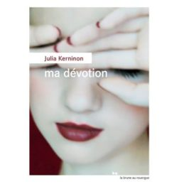 Ma Dévotion – Julia KERNINON