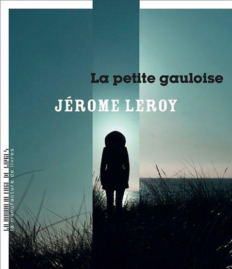 La petite Gauloise – Jérôme LEROY