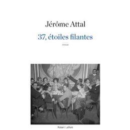 37, Etoiles filantes – Jérôme ATTAL
