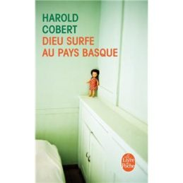 Dieu surfe au Pays Basque – Harold COBERT