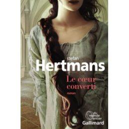 Le coeur converti – Stefan HERTMANS
