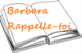 Barbara, Rappelle-toi… – Geneviève MUNIER