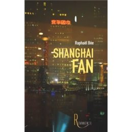 Shanghai Fan – Raphaël BEE