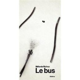 LE BUS – Mélanie RICHOZ