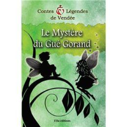 Le Mystère du Gué Gorand – Didier Giroud-Piffoz