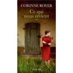 Ce qui nous revient – Corinne ROYER