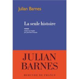 La seule histoire – Julian BARNES