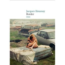Border – Jacques HOUSSAY