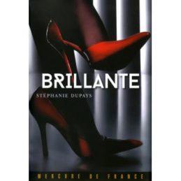 Brillante – Stéphanie DUPAYS