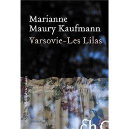 Varsovie – Les Lilas – Marianne MAURY-KAUFMANN
