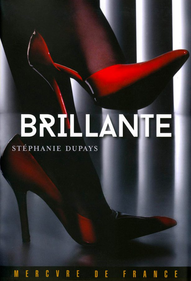 Brillante - Stéphanie DUPAYS